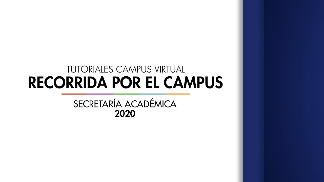 Recorrida por el Campus Virtual