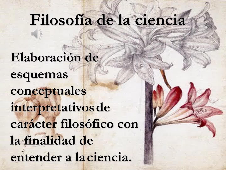 FILOSOFÍA DE LAS CIENCIAS