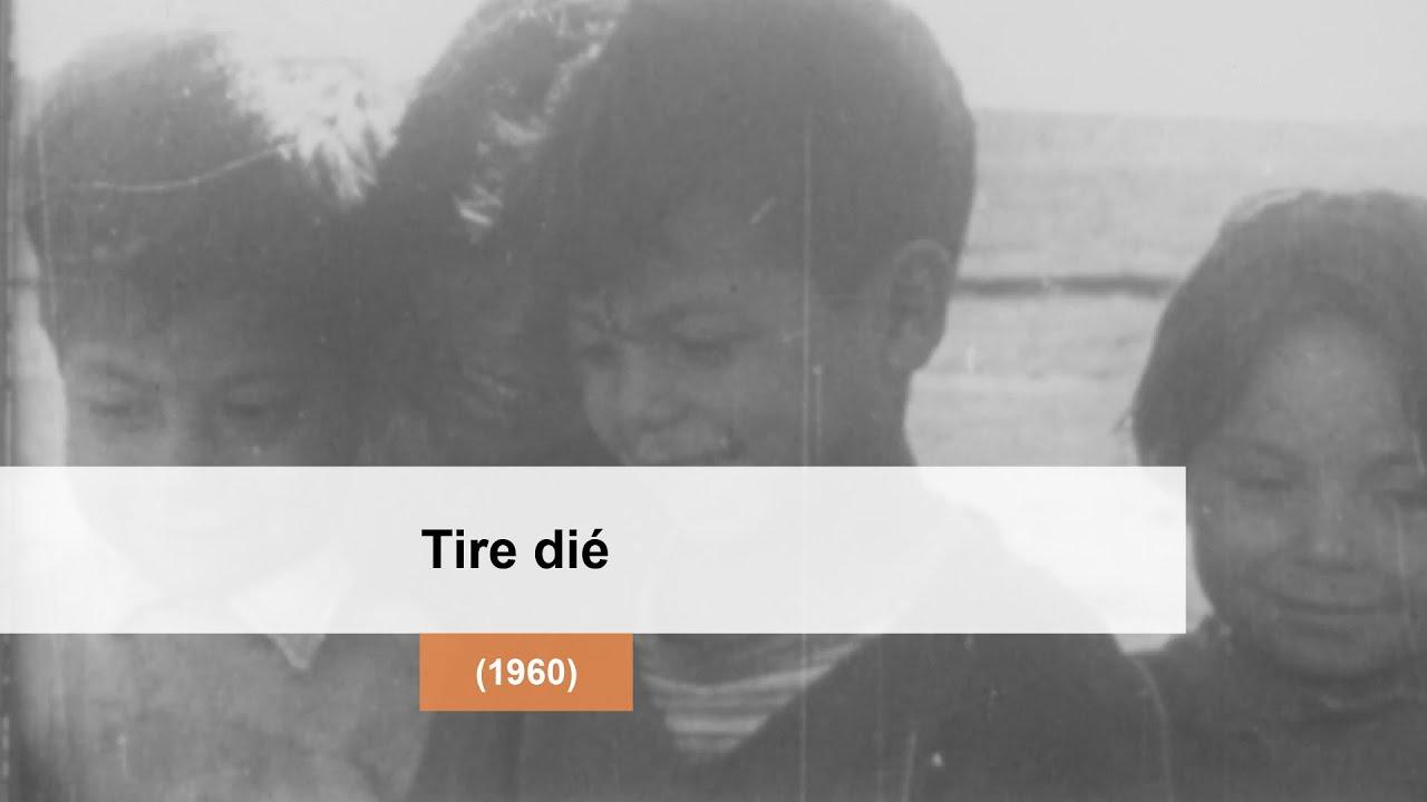 Tire dié, 1960