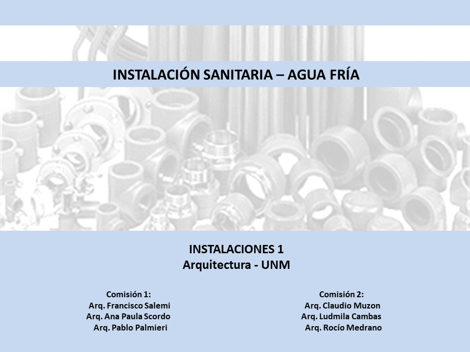 Parte 4/4 - Agua Fría y Caliente - Instalaciones 1 UNM