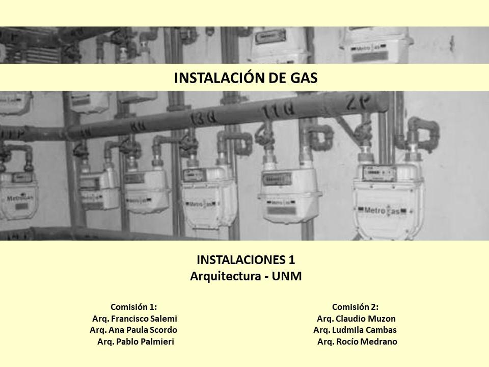 Parte 2/3 - Gas - Instalaciones 1 UNM