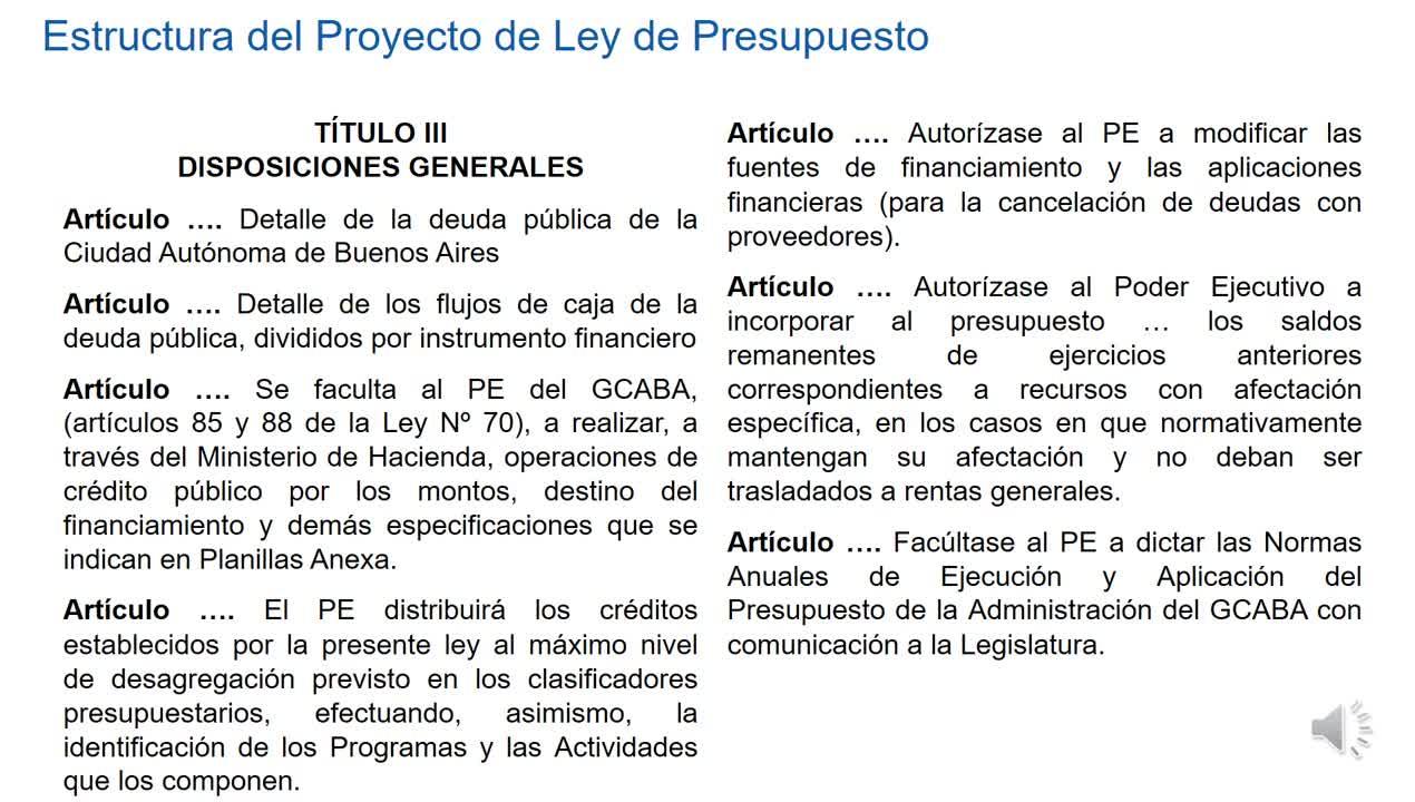 9 FORMULACIÓN, DISCUSIÓN Y APROBACIÓN DEL PROYECTO DE LEY DE PRESUPUESTO 2da parte