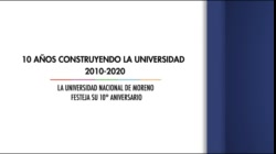 10 años construyendo la universidad