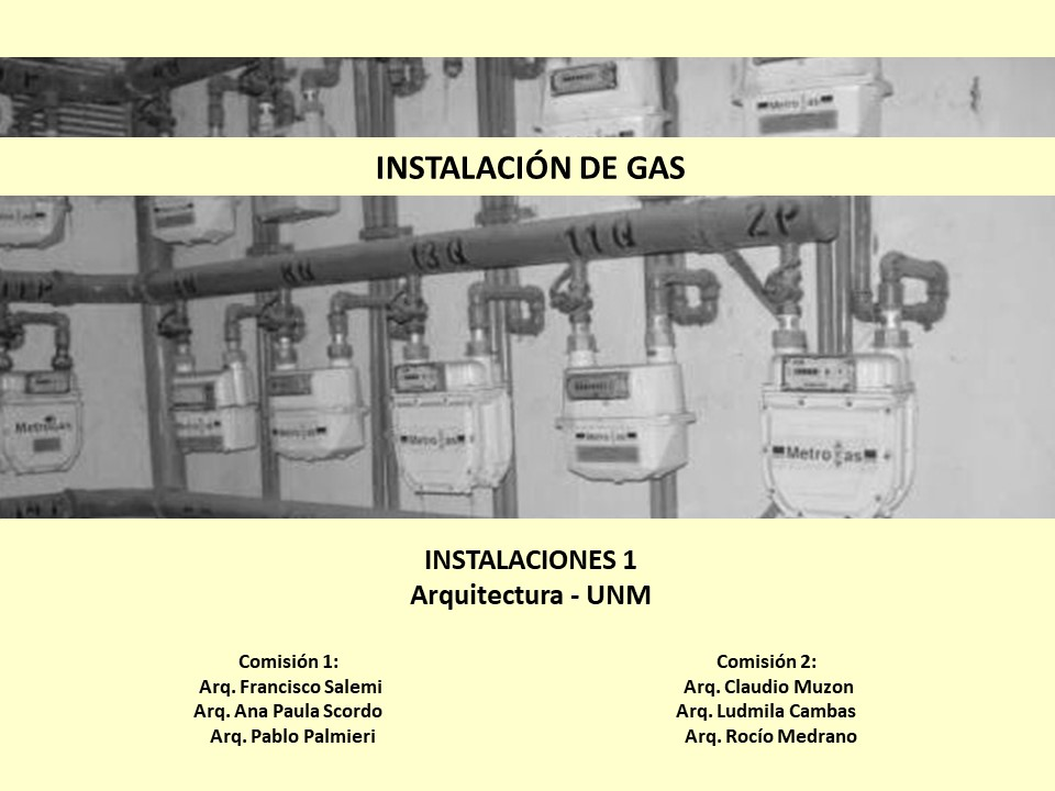 Parte 1/3 - Gas - Instalaciones 1 UNM