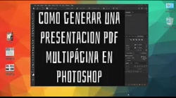 Tutorial como generar PDF multipágina en Photoshop